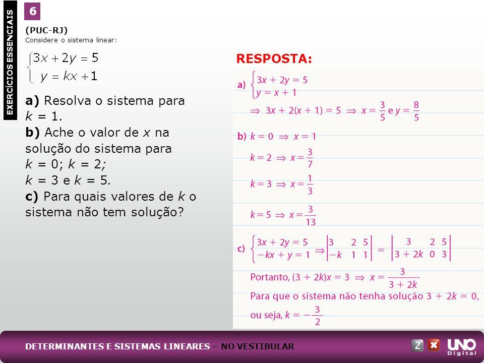 a) Resolva o sistema para k = 1.