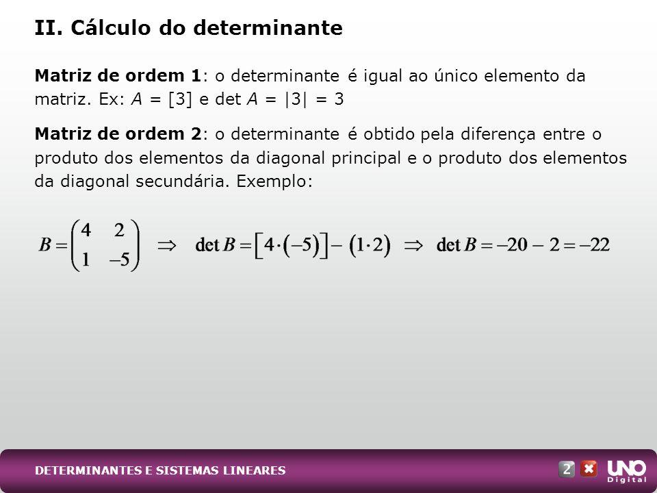 II. Cálculo do determinante