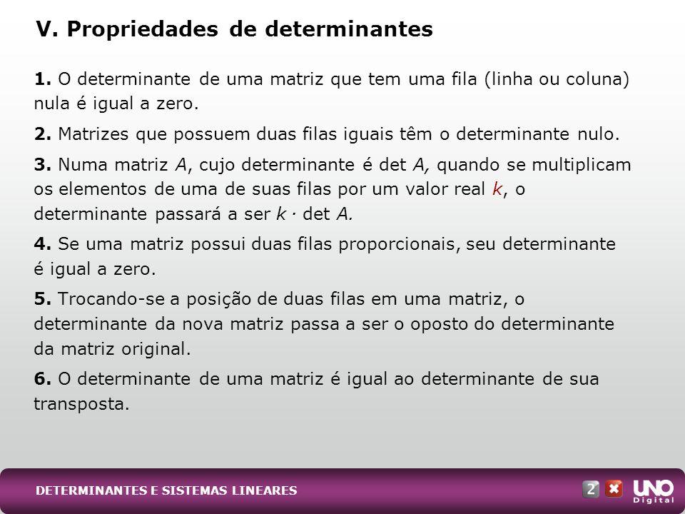 V. Propriedades de determinantes