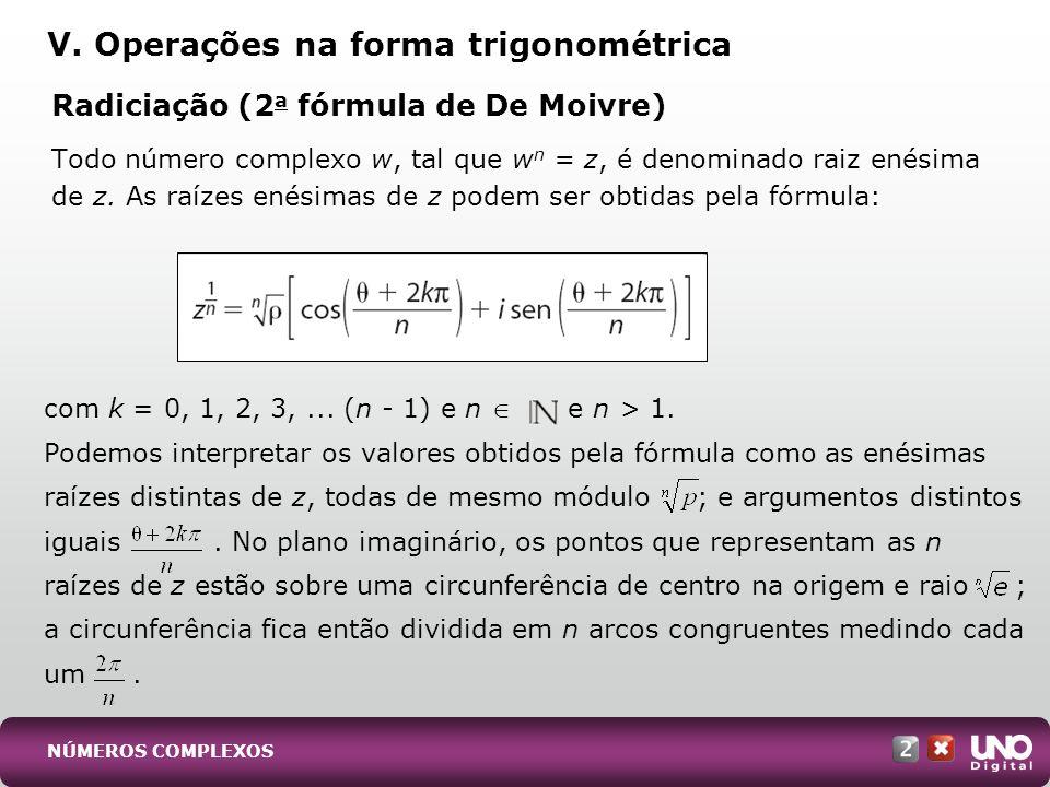 V. Operações na forma trigonométrica