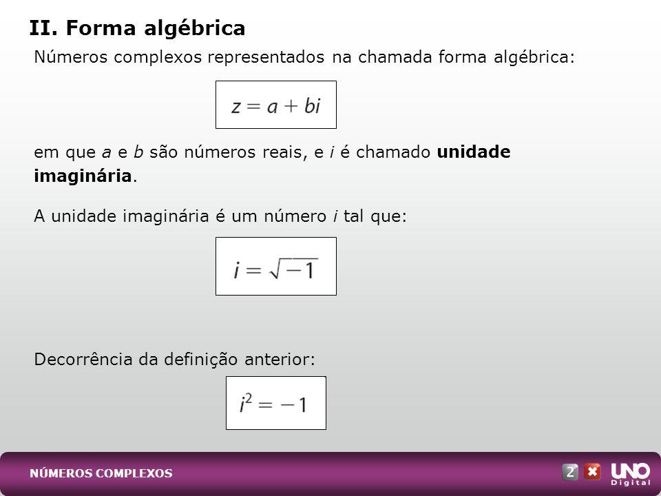 II. Forma algébrica