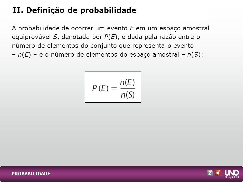 II. Definição de probabilidade