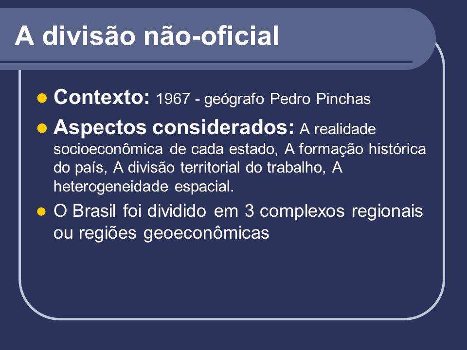A divisão não-oficial Contexto: 1967 - geógrafo Pedro Pinchas