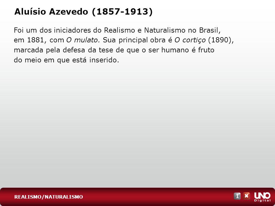 Lit-cad-1-top-6 - 3 prova Aluísio Azevedo (1857-1913)