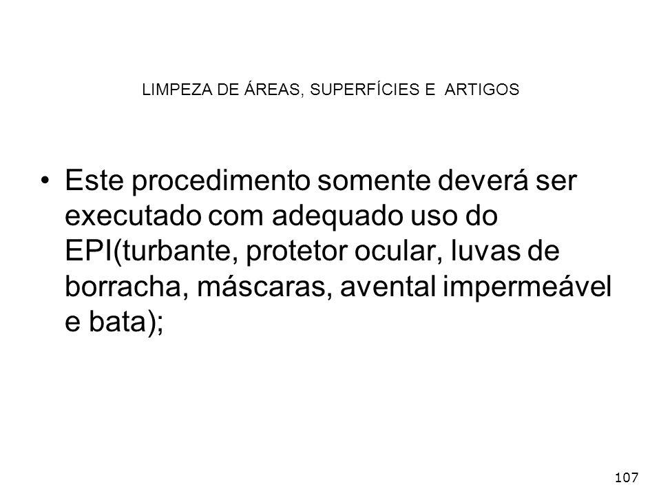 LIMPEZA DE ÁREAS, SUPERFÍCIES E ARTIGOS