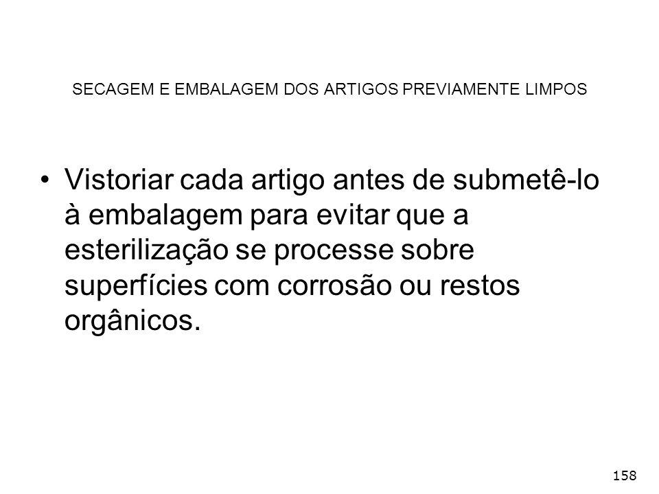 SECAGEM E EMBALAGEM DOS ARTIGOS PREVIAMENTE LIMPOS