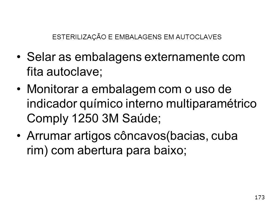 ESTERILIZAÇÃO E EMBALAGENS EM AUTOCLAVES