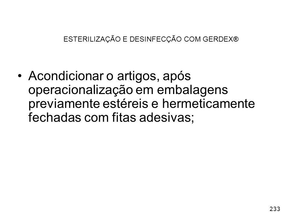 ESTERILIZAÇÃO E DESINFECÇÃO COM GERDEX®