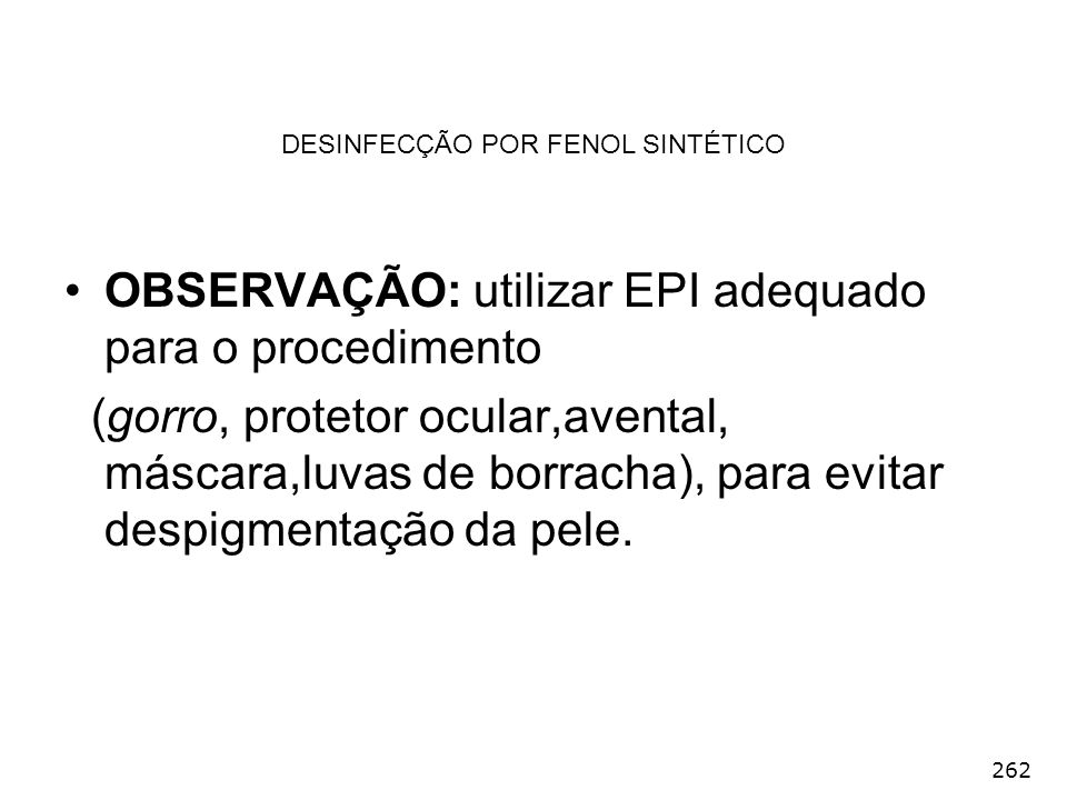 DESINFECÇÃO POR FENOL SINTÉTICO