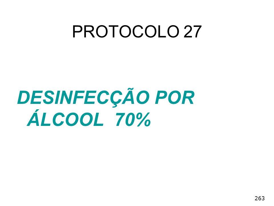 DESINFECÇÃO POR ÁLCOOL 70%