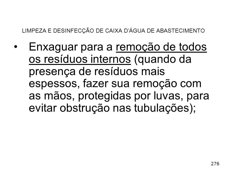 LIMPEZA E DESINFECÇÃO DE CAIXA D'ÁGUA DE ABASTECIMENTO