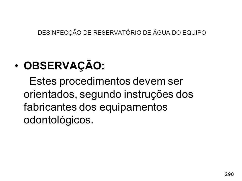 DESINFECÇÃO DE RESERVATÓRIO DE ÁGUA DO EQUIPO