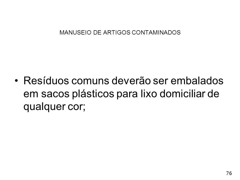 MANUSEIO DE ARTIGOS CONTAMINADOS