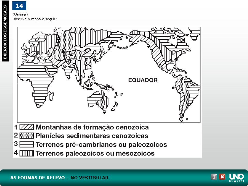 Geo topo 1 cad 1- 3 prova 14. (Unesp) Observe o mapa a seguir: EXERCÍCIOS ESSENCIAIS.