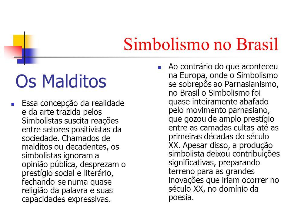 Simbolismo no Brasil Os Malditos