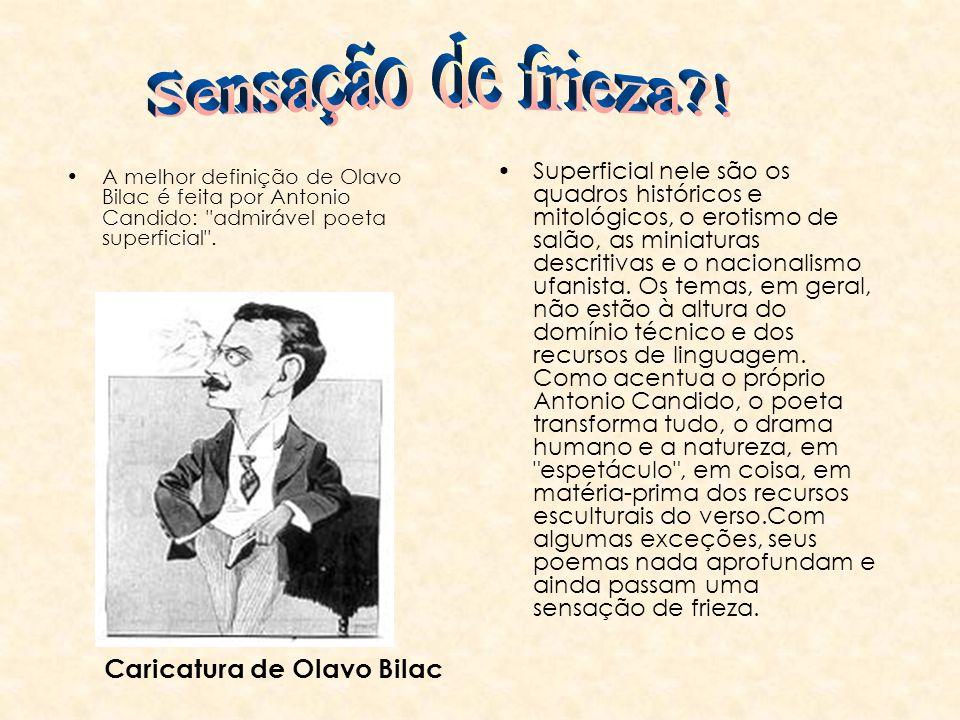 Sensação de frieza ! Caricatura de Olavo Bilac