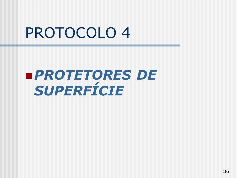 PROTOCOLO 4 PROTETORES DE SUPERFÍCIE