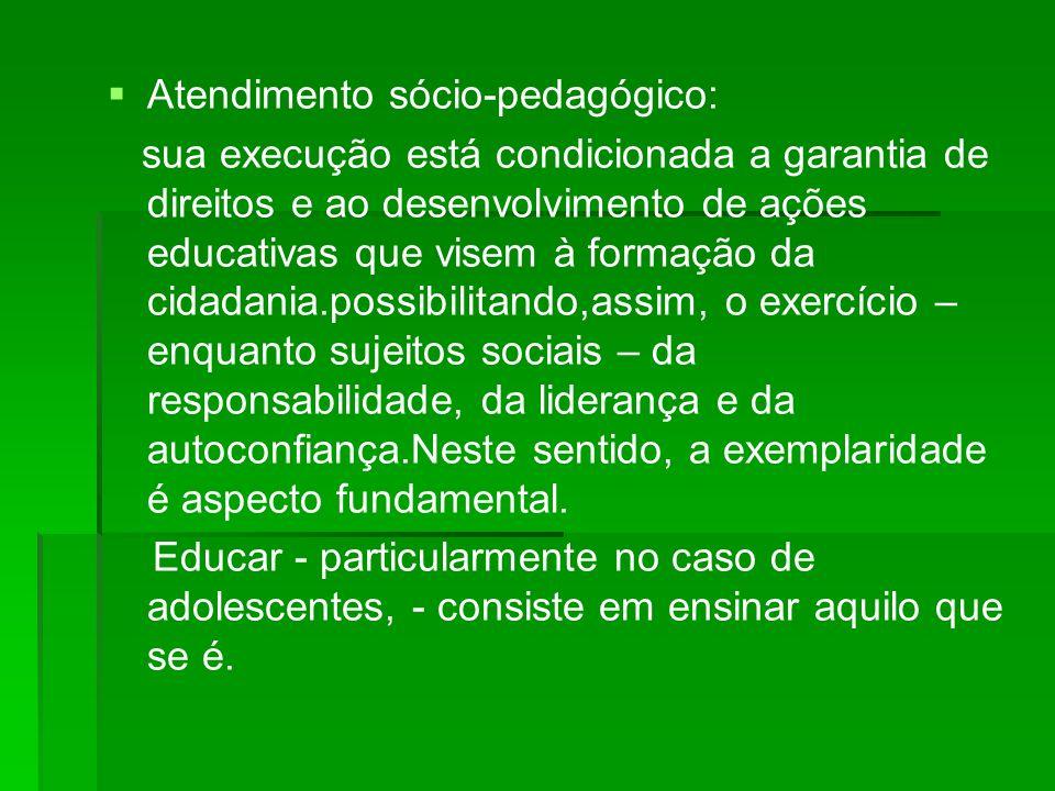Atendimento sócio-pedagógico: