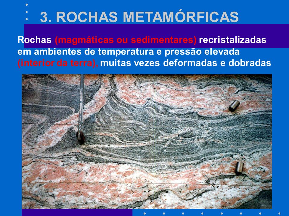 3. ROCHAS METAMÓRFICAS