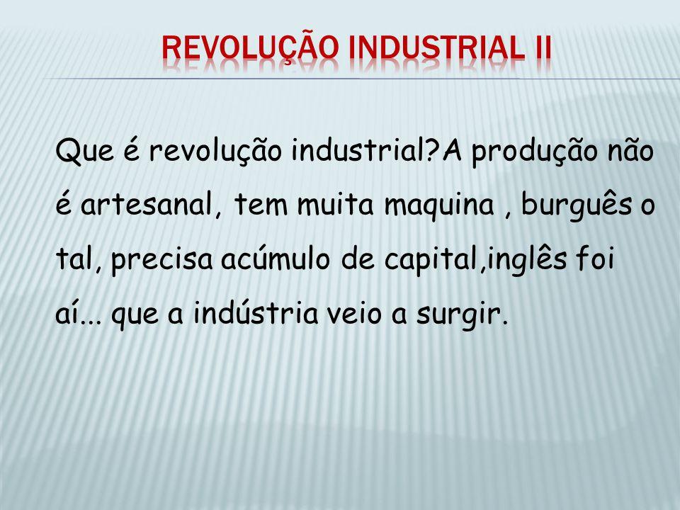 Revolução industrial II