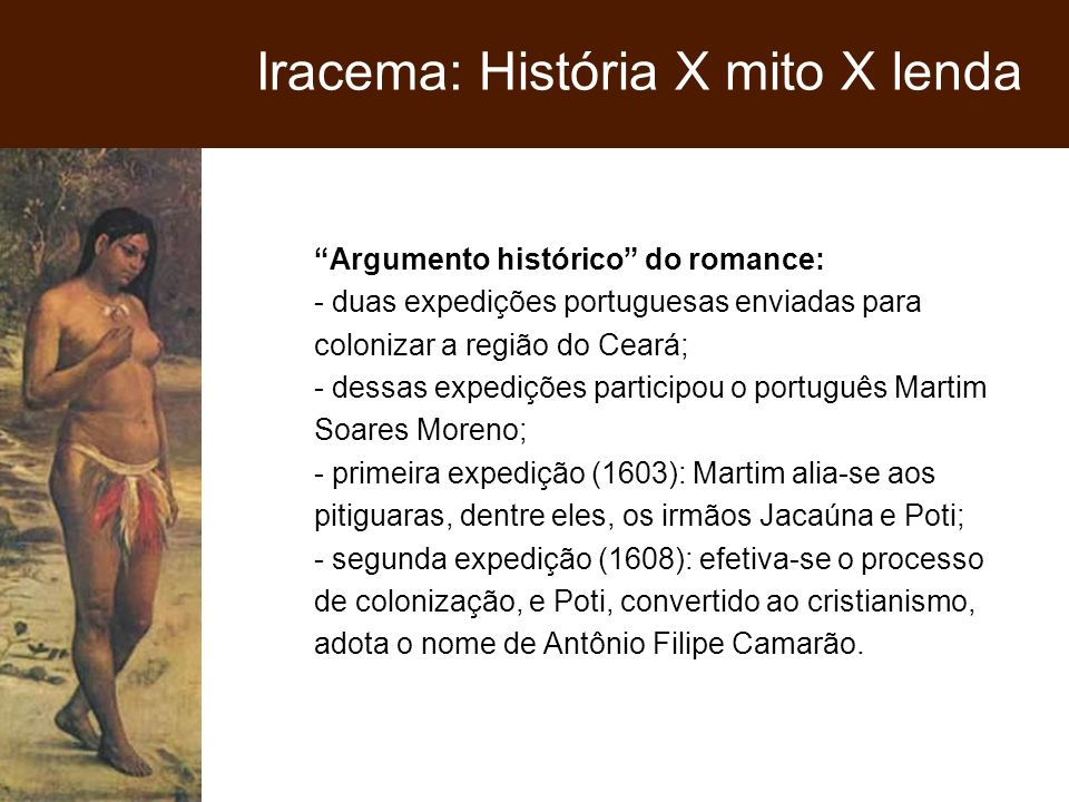 Iracema: História X mito X lenda