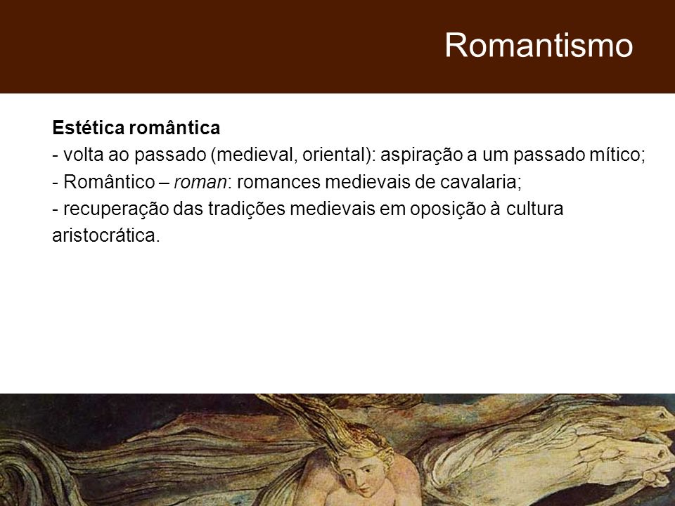 Romantismo Estética romântica