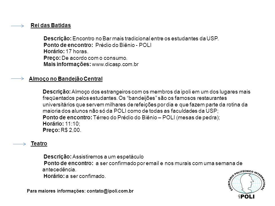 Para maiores informações: contato@ipoli.com.br