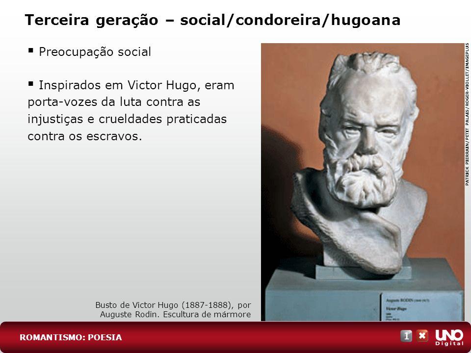 Terceira geração – social/condoreira/hugoana