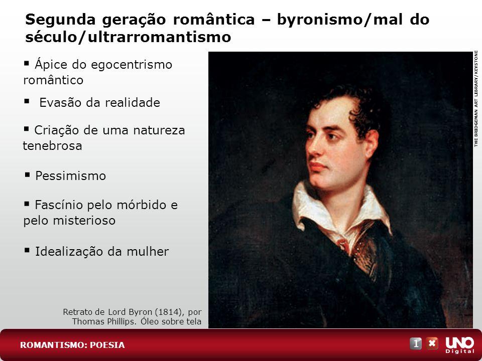 Segunda geração romântica – byronismo/mal do século/ultrarromantismo