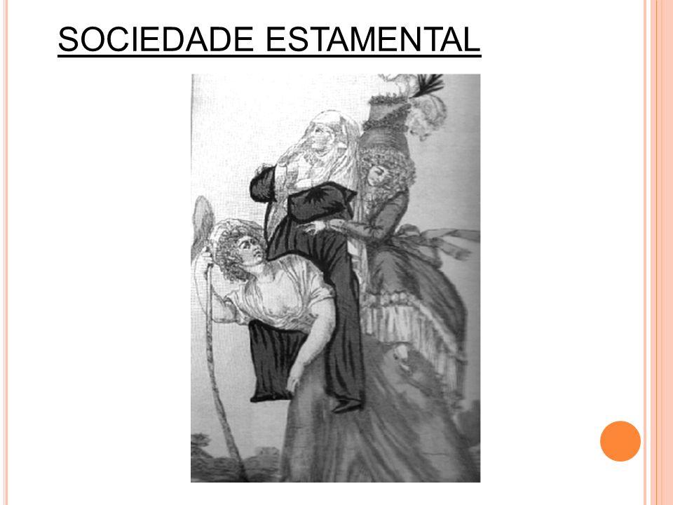 SOCIEDADE ESTAMENTAL