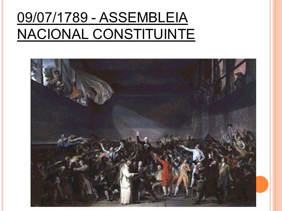 09/07/1789 - ASSEMBLEIA NACIONAL CONSTITUINTE