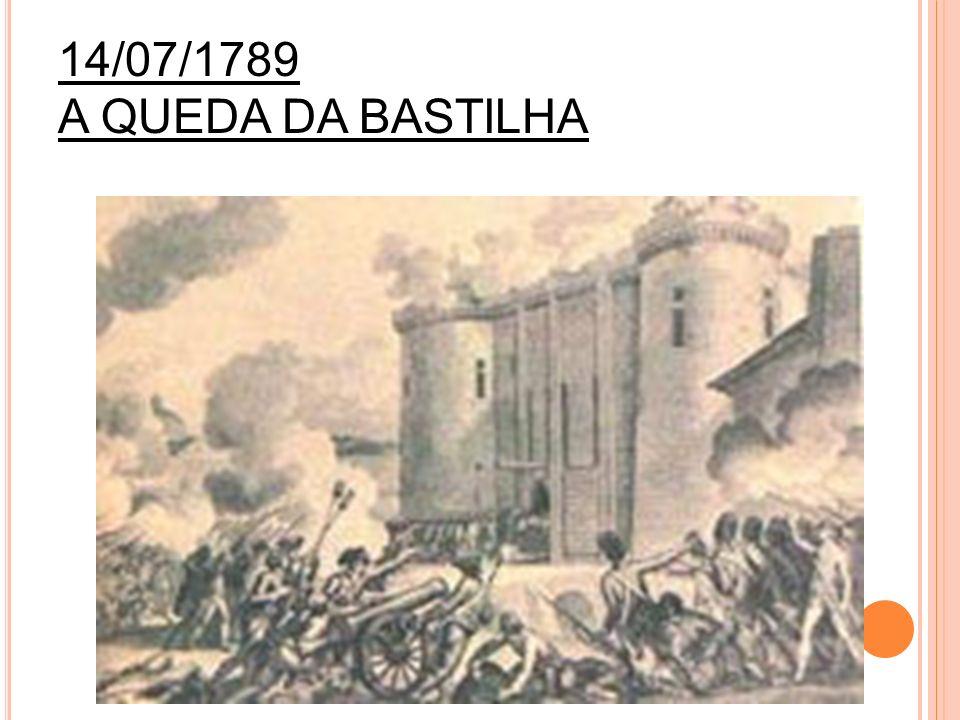 14/07/1789 A QUEDA DA BASTILHA