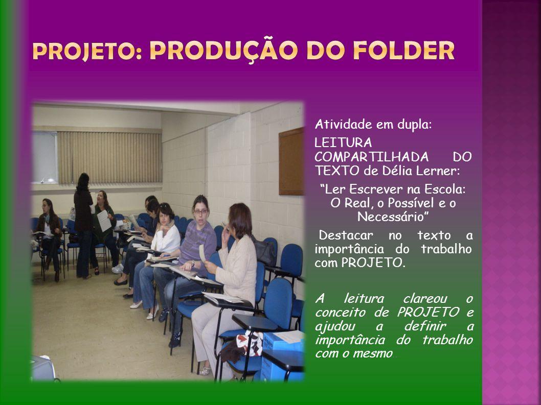 PROJETO: PRODUÇÃO DO FOLDER