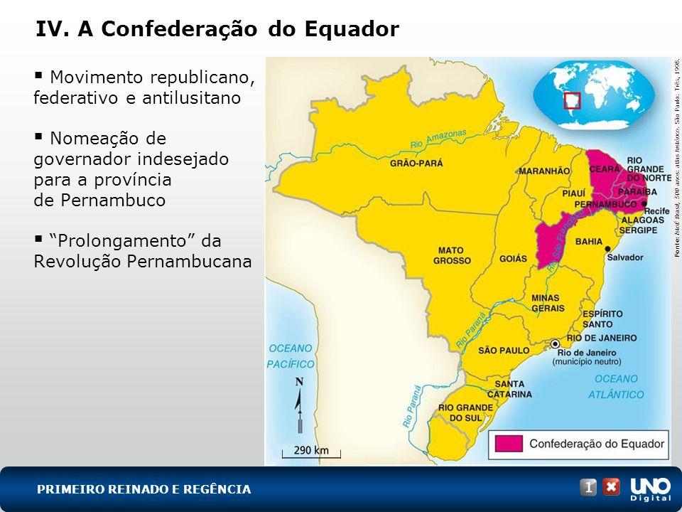 IV. A Confederação do Equador