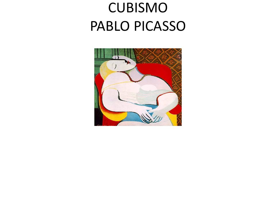 CUBISMO PABLO PICASSO