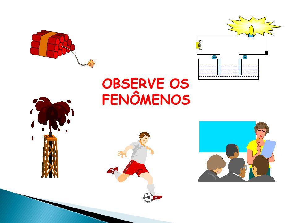 pilha OBSERVE OS FENÔMENOS