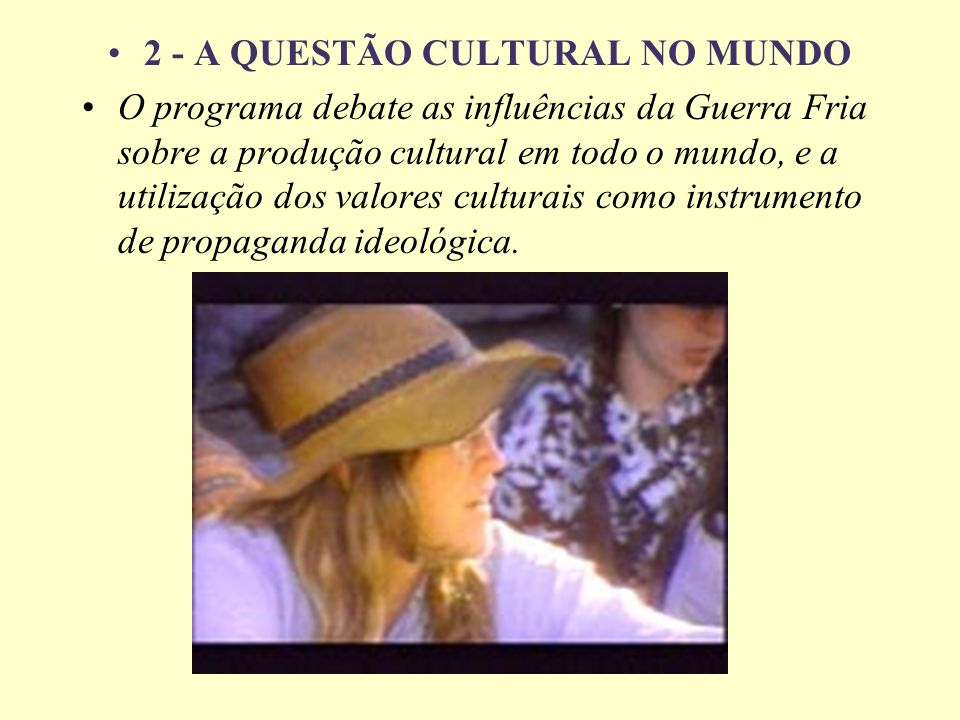 2 - A QUESTÃO CULTURAL NO MUNDO
