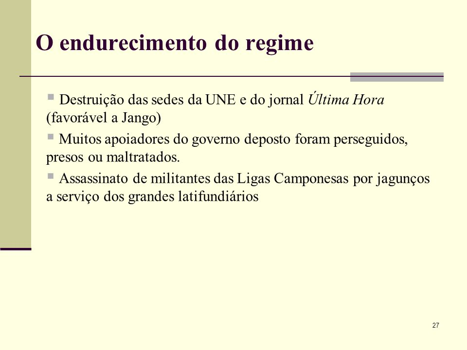 O endurecimento do regime