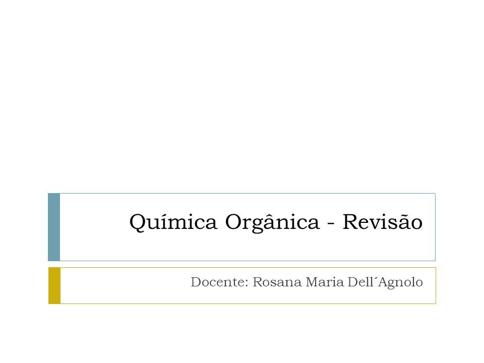 Química Orgânica - Revisão