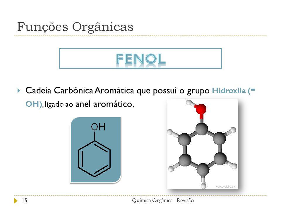 Fenol Funções Orgânicas