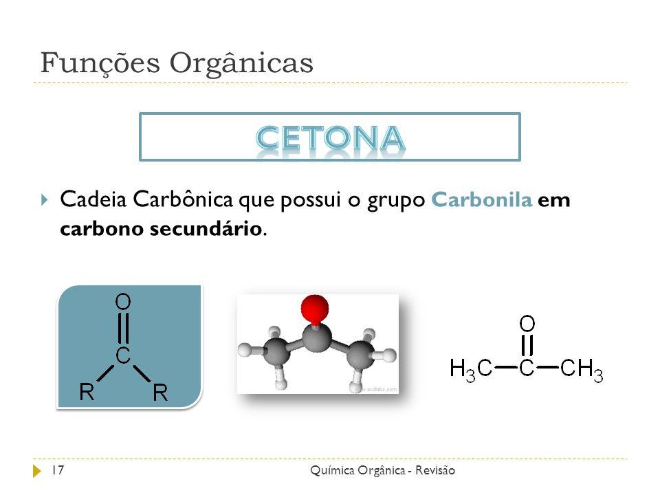 Cetona Funções Orgânicas