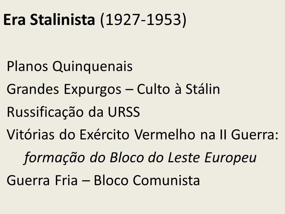 Era Stalinista (1927-1953) Planos Quinquenais
