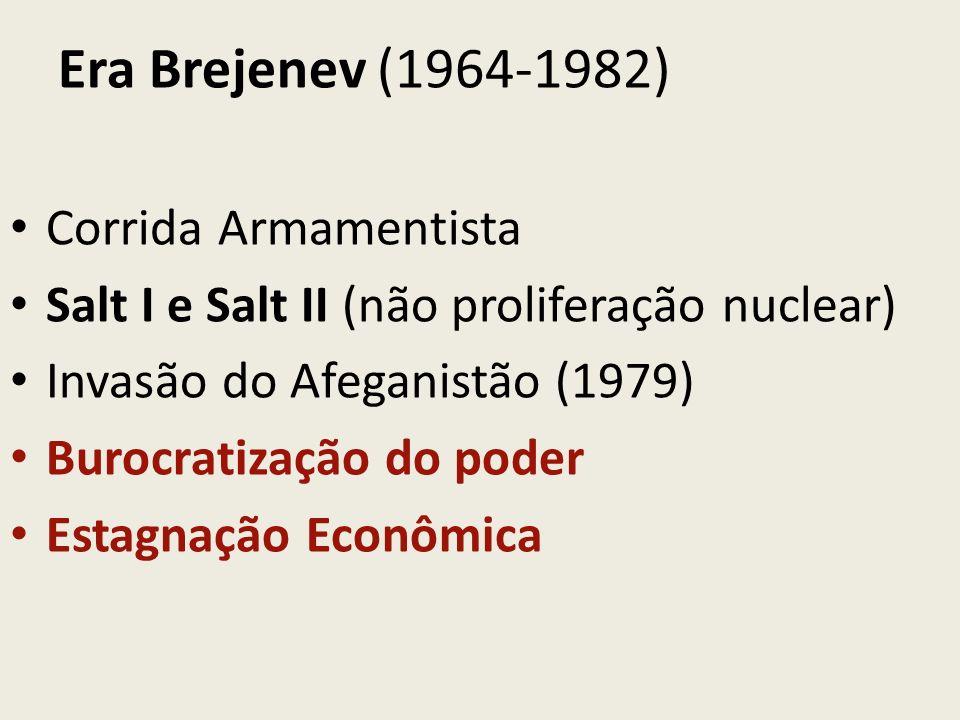 Era Brejenev (1964-1982) Corrida Armamentista
