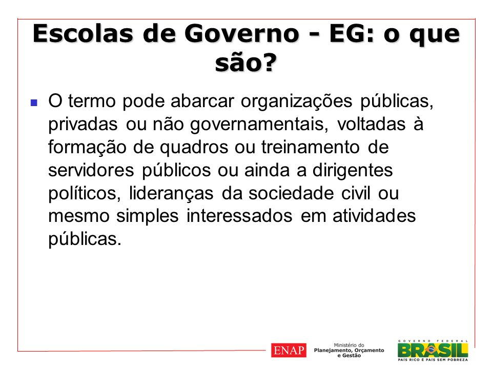 Escolas de Governo - EG: o que são