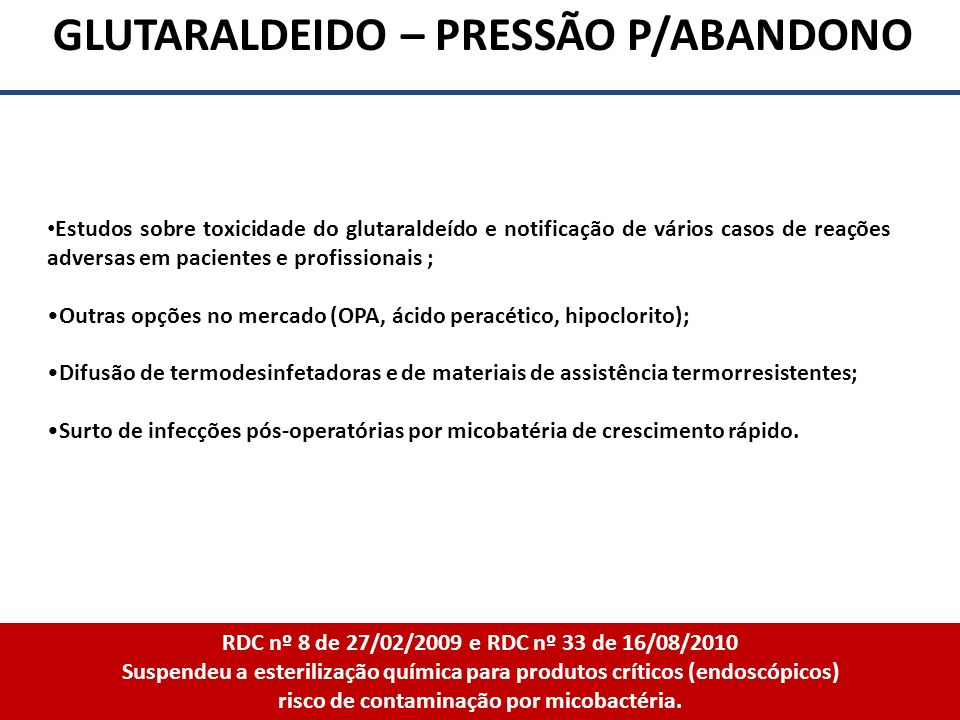 GLUTARALDEIDO – PRESSÃO P/ABANDONO