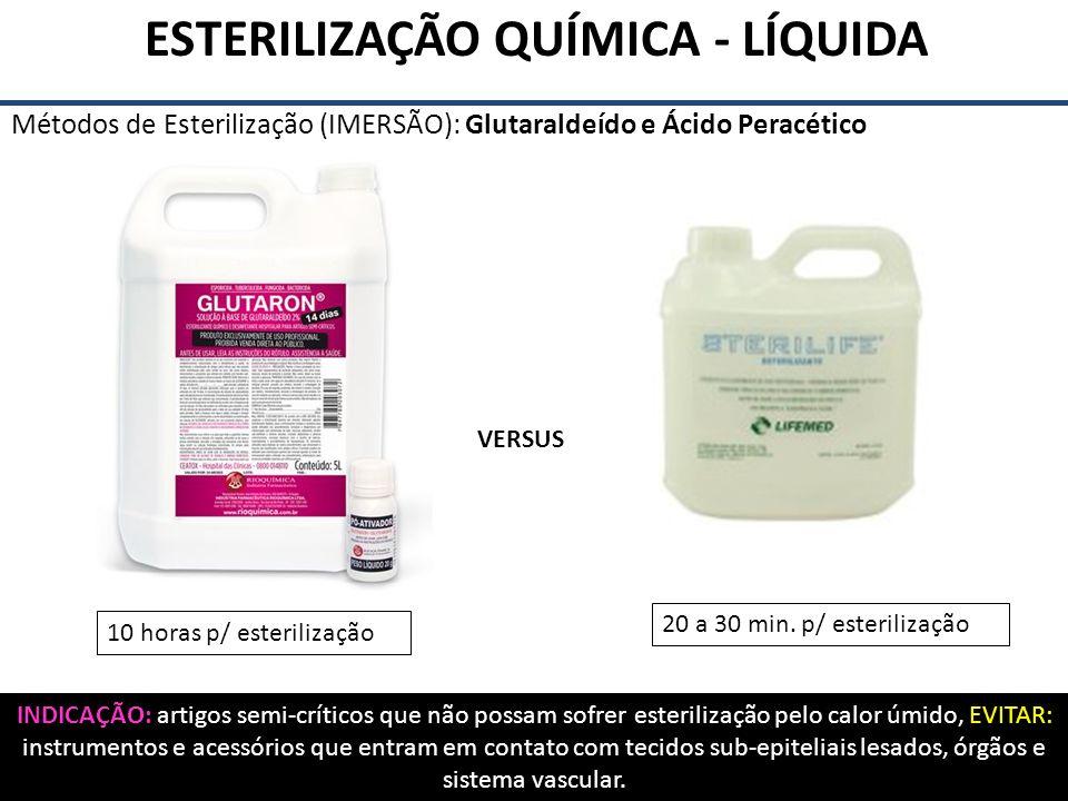 ESTERILIZAÇÃO QUÍMICA - LÍQUIDA