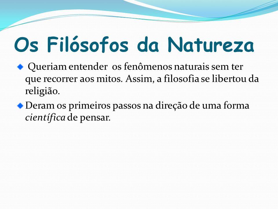 Os Filósofos da Natureza