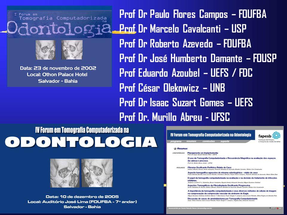 Prof Dr Paulo Flores Campos – FOUFBA