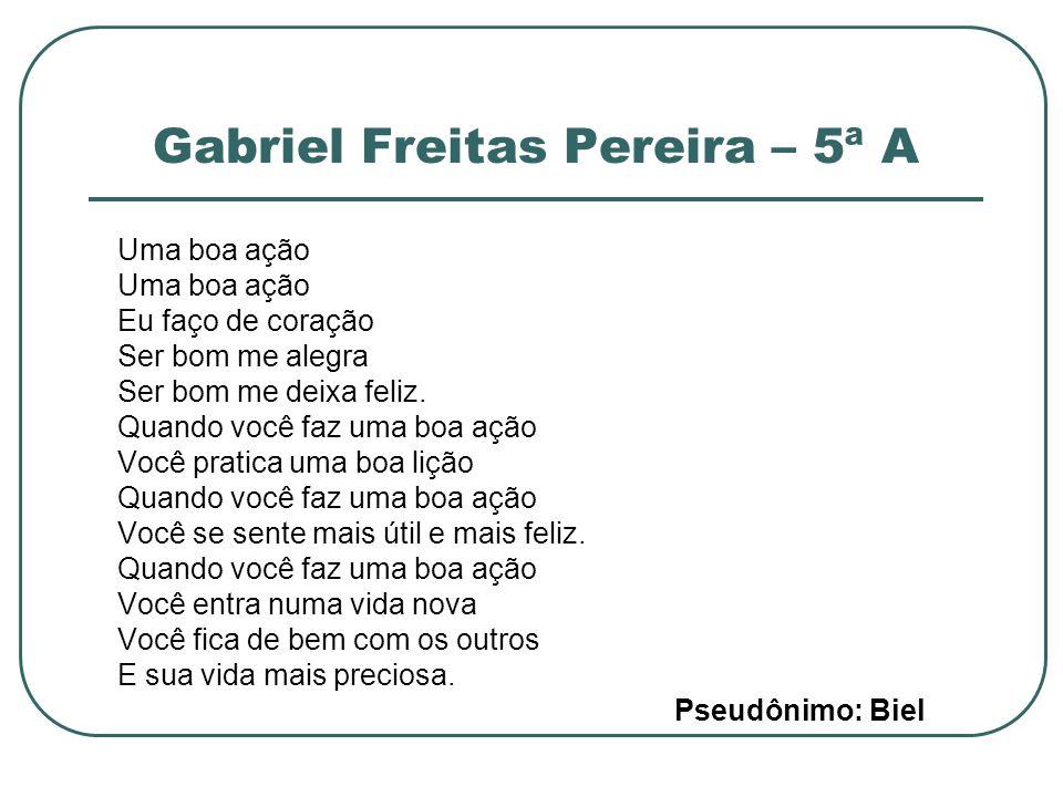 Gabriel Freitas Pereira – 5ª A