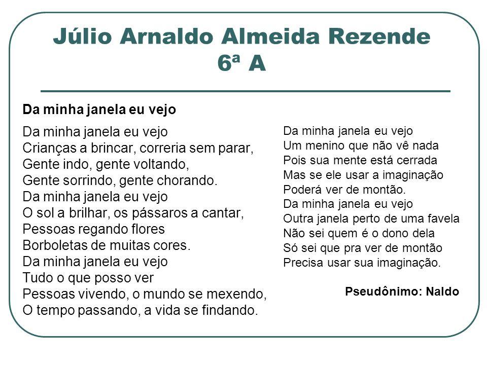 Júlio Arnaldo Almeida Rezende 6ª A
